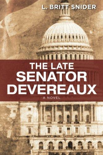 9781468014778: The Late Senator Devereaux