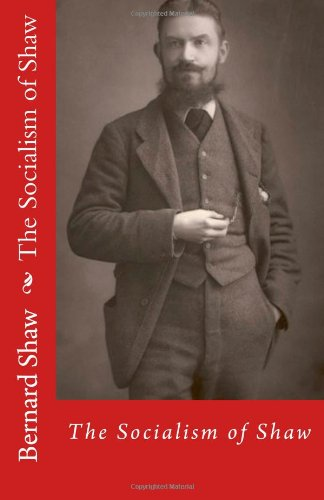 9781468015638: The Socialism of Shaw