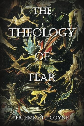 9781468015645: The Theology of Fear
