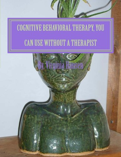 Cognitive Behavioral Therapy, You can Use Without: Hansen MSW, Ms