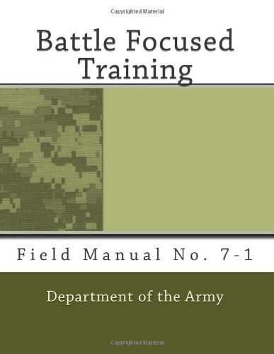 9781468018110: Battle Focused Training: Field Manual No. 7-1