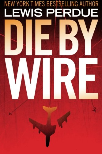 Die By Wire: Perdue, Lewis