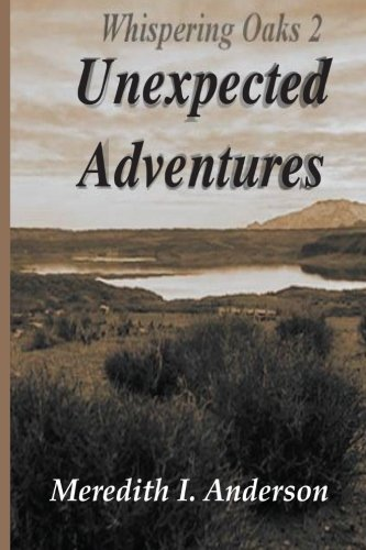 9781468021769: Whispering Oaks 2, Unexpected Adventures