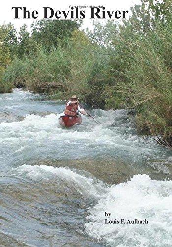 The Devils River: Aulbach, Louis F.