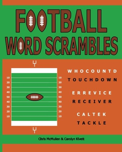 Football Word Scrambles: Puzzles for Sports Fans: Chris McMullen