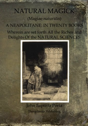 9781468023152: Natural Magick: Magiae naturalis: A Neapolitane: In Twenty Books
