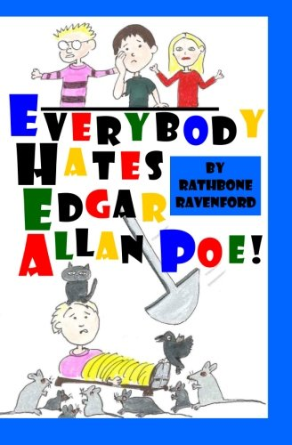 9781468025125: Everybody Hates Edgar Allan Poe!