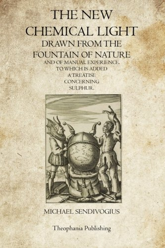 9781468025514: The New Chemical Light: Drawn from the Fountain of Nature and of Manual Experience