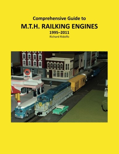 9781468025552: Comprehensive Guide to MTH Railking Engines