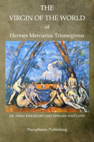 9781468025903: The Virgin Of The World Of Hermes Mercurius Trismegistus