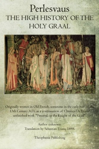 9781468026177: The High History of the Holy Graal: Perlesvaus