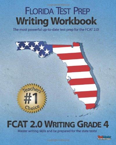 9781468027815: FLORIDA TEST PREP Writing Workbook FCAT 2.0 Writing Grade 4