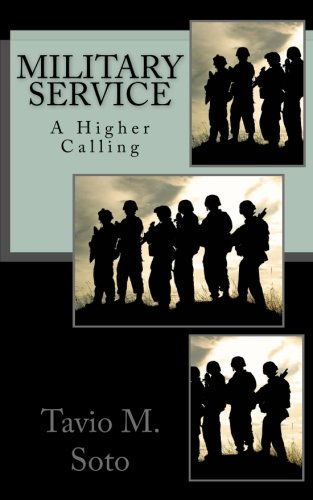 9781468030556: Military Service: A Higher Calling