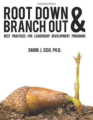 9781468034783: Root Down and Branch Out: Best Practices for Leadership Development Programs