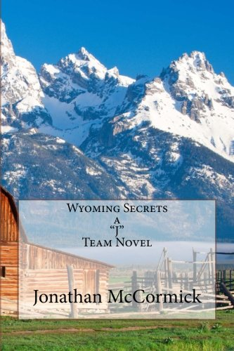 9781468035155: Wyoming Secrets A