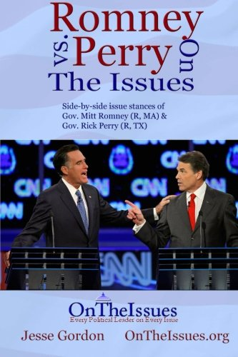 9781468036459: Romney vs. Perry On The Issues
