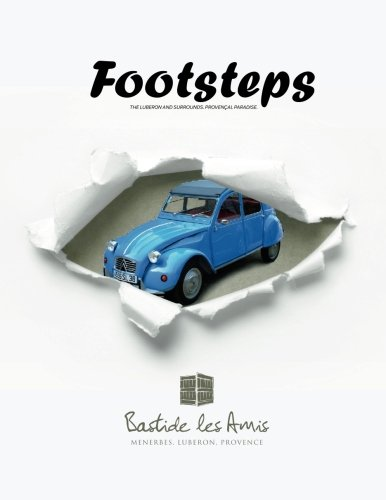 9781468038583: Footsteps - The Luberon and Surrounds. Provençal Paradise.: The Luberon and Surrounds. Provençal Paradise.