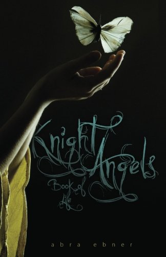 9781468041477: Knight Angels: Book of Life: Book Three