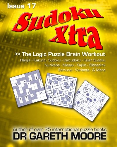 9781468045390: Sudoku Xtra Issue 17: The Logic Puzzle Brain Workout