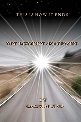 9781468046311: My Lonely Journey