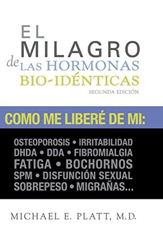 9781468046861: El Milagro de las Hormonas Bio-identicas