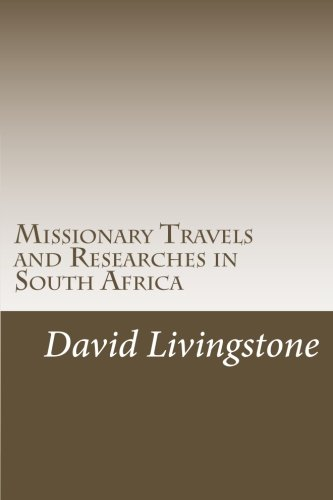 9781468048698: Missionary Travels and Researches in South Africa