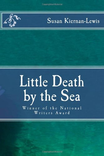 9781468054125: Little Death by the Sea: Winner of the National Writers Award