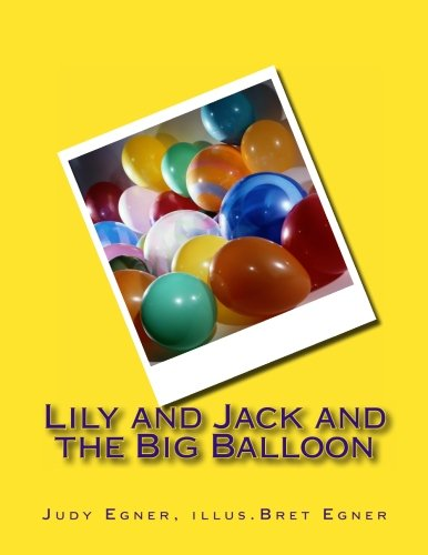 9781468054583: Lily and Jack and the Big Balloon
