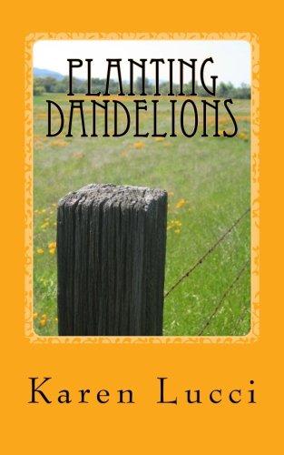 9781468056815: Planting Dandelions