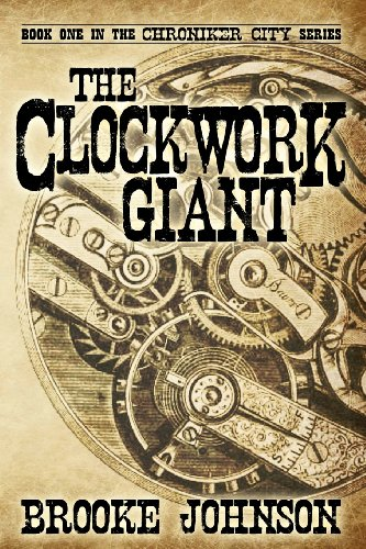 The Clockwork Giant: Brooke Johnson