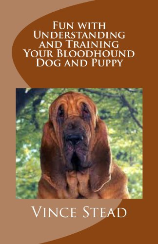 9781468058727: Fun with Understanding and Training Your Bloodhound Dog and Puppy