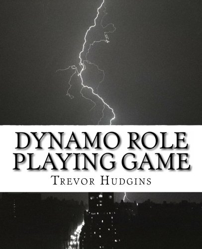 9781468060676: The Dynamo Role Playing Game: Planetary and Stellar Fantasy Adventures Of Science-Fiction