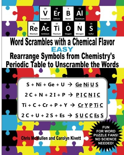 9781468062045: VErBAl ReAcTiONS – Word Scrambles with a Chemical Flavor (Easy): Rearrange Symbols from Chemistry's Periodic Table to Unscramble the Words