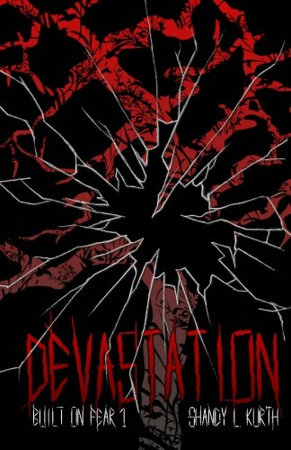 9781468071191: Devastation: Built on Fear 1