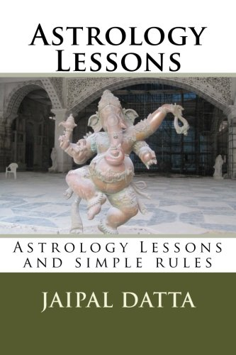 9781468074895: Astrology Lessons: Astrology Lessons and simple rules (Volume 1)
