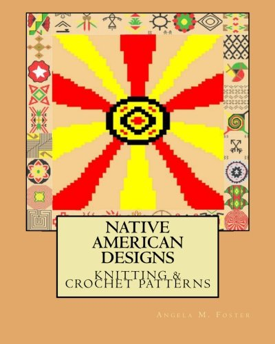Native American Designs Knitting & Crochet Patterns