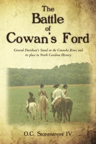 9781468077308: The Battle of Cowan's Ford: General Davidson's Stand on the Catawba River, and its place in North Carolina History