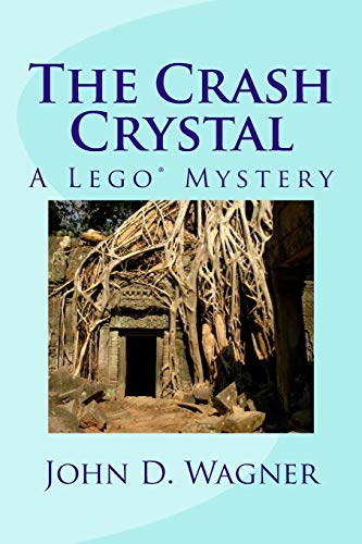 9781468079449: The Crash Crystal: A Lego Mystery: A middle-grade novel for 9-12 year-olds