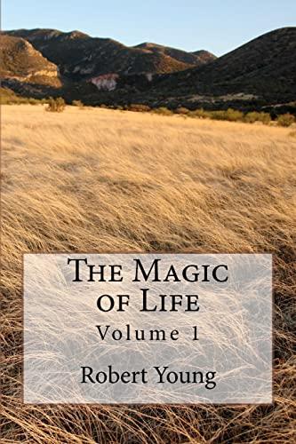 9781468079777: The Magic of Life