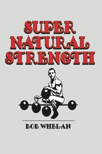 9781468083347: Super Natural Strength