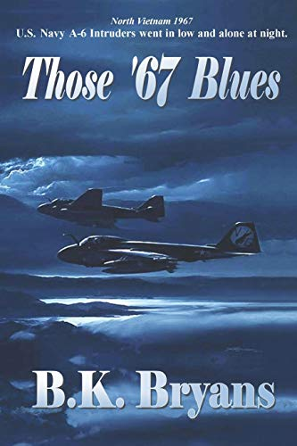 9781468083378: Those '67 Blues