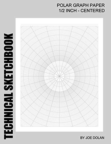 9781468084078: Technical Sketchbook: Polar Graph Paper - 1/2 Inch Centered: Designed For Engineers and Designers: Volume 1