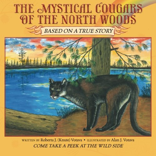 9781468084818: The Mystical Cougars Of The North Woods
