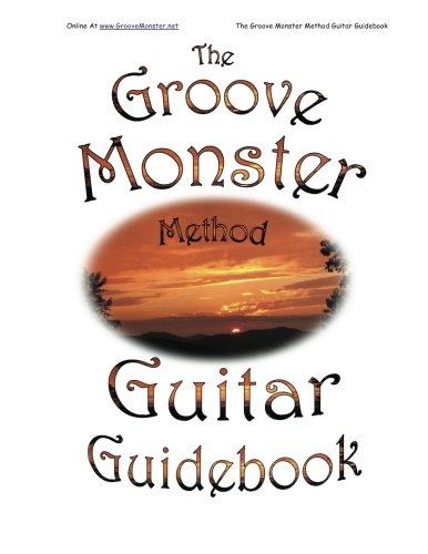 The Groove Monster Method Guitar Guidebook: Winston Sizemore