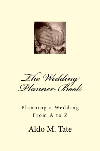 9781468085570: The Wedding Planner Book: Planning a Wedding From A to Z