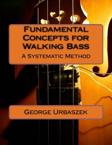 9781468092561: Fundamental Concepts for Walking Bass - A Systematic Method