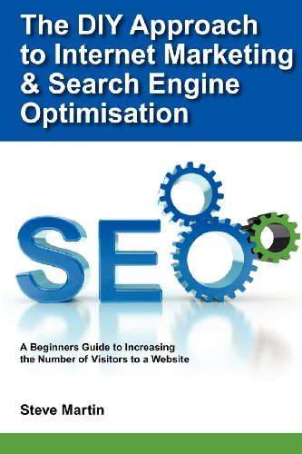 9781468093018: The DIY Approach to Internet Marketing & Search Engine Optimisation
