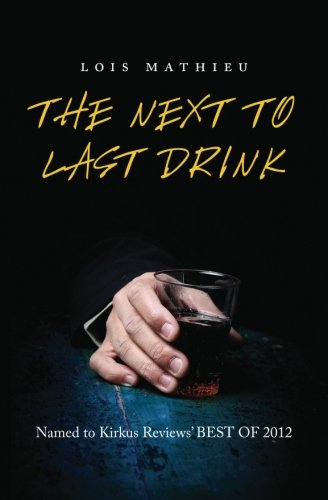 9781468093254: The Next to Last Drink