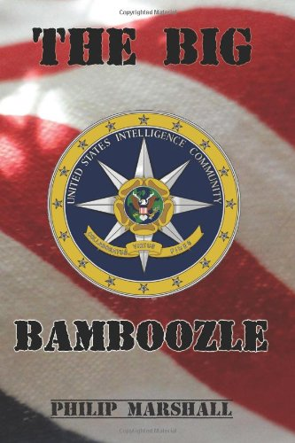 9781468094589: The Big Bamboozle: 9/11 and the War on Terror