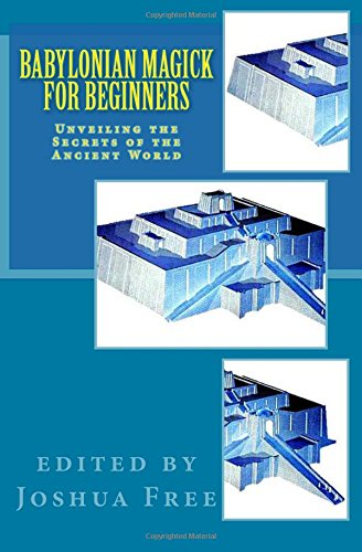9781468096132: Babylonian Magick for Beginners: Unveiling the Secrets of the Ancient World